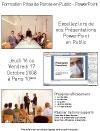 Formations Prise de Parole en Public - PowerPoint les 16 et 17 octobre 2008.