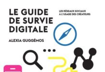 Le guide de survie digitale Alexia Guggémos