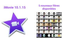 iMovie 10.1.15 nouveaux filtres