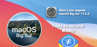 macOS Big Sur 11.2.3 faille webkit